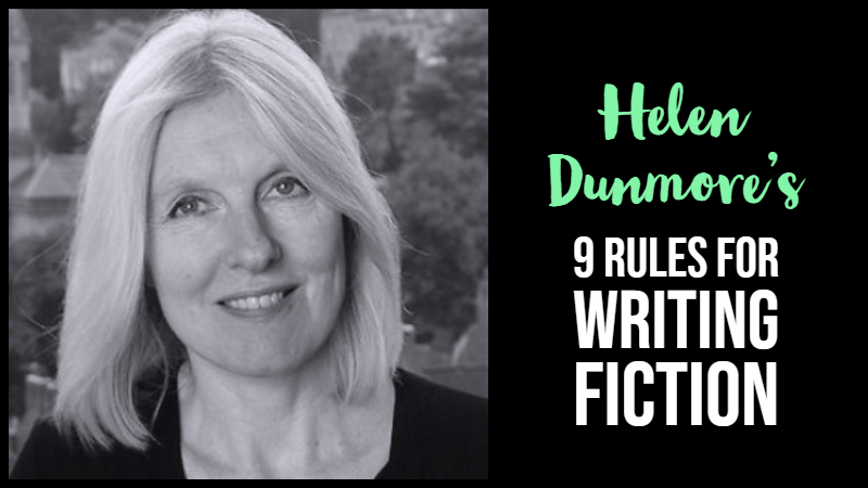 Helen Dunmore's 9 Rules For Writing Fiction