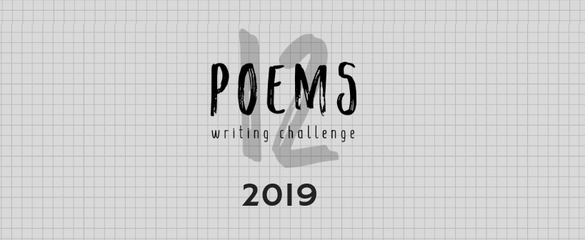 12 Poems Challenge 2019