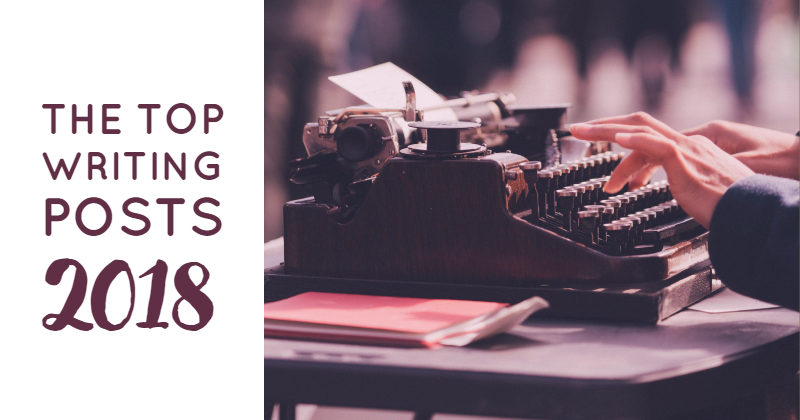 The Top 42 Writing Posts Of 2018