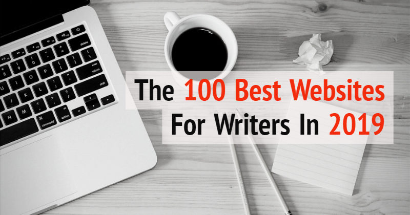 Writers Write Is One Of The 100 Best Websites For Writers In 2019