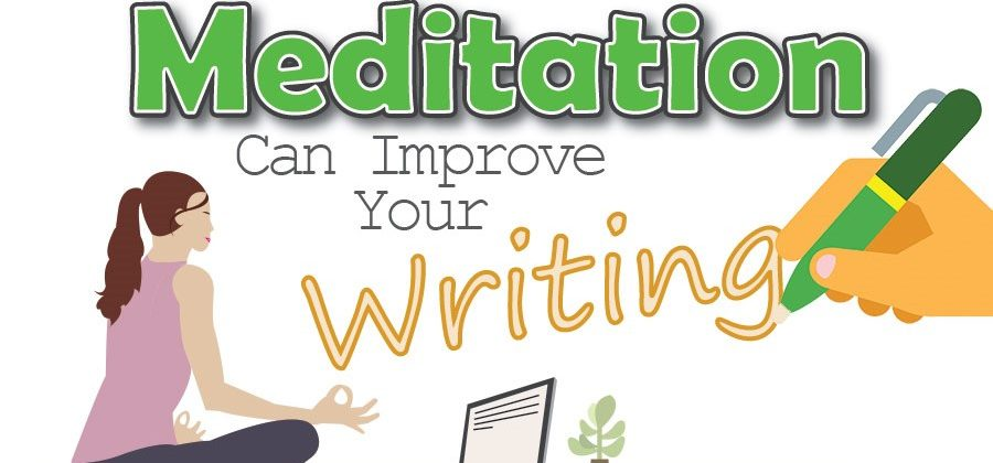 How meditation improves your writing