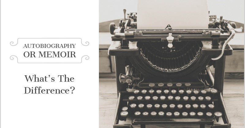 What's The Difference Between An Autobiography And A Memoir?