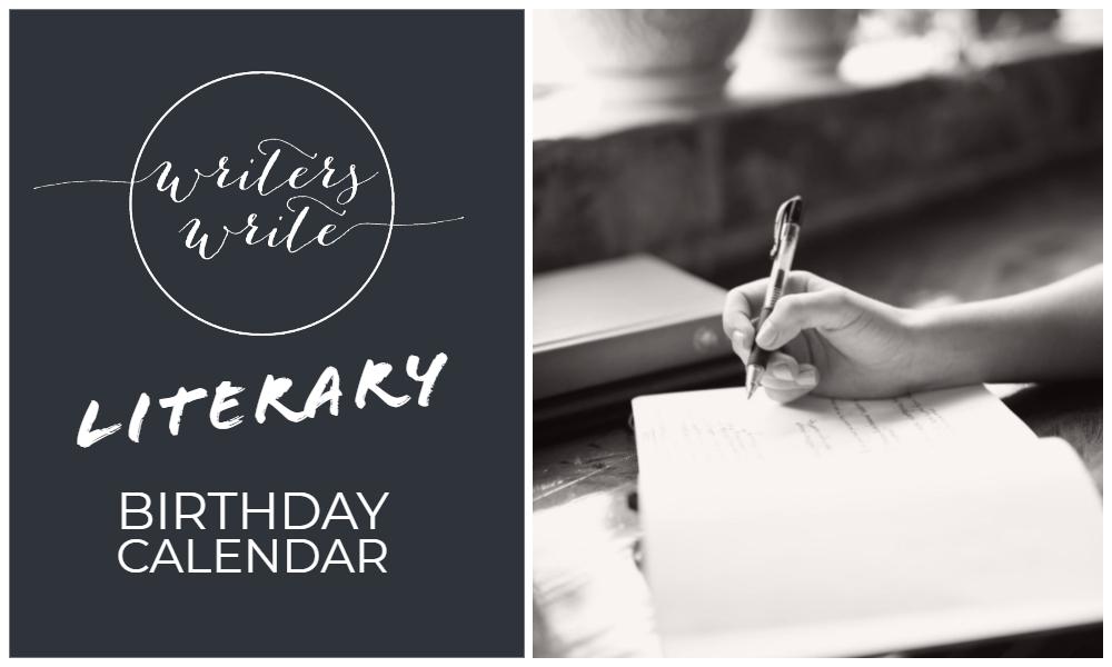 Writers Write Literary Birthday Calendar - Writers Write