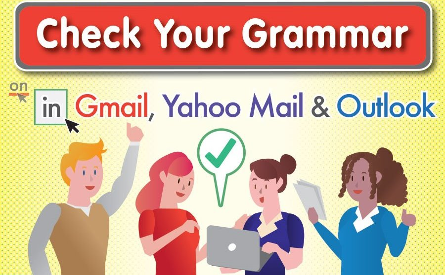 How to Check Your Grammar in Gmail, Yahoo Mail & Outlook