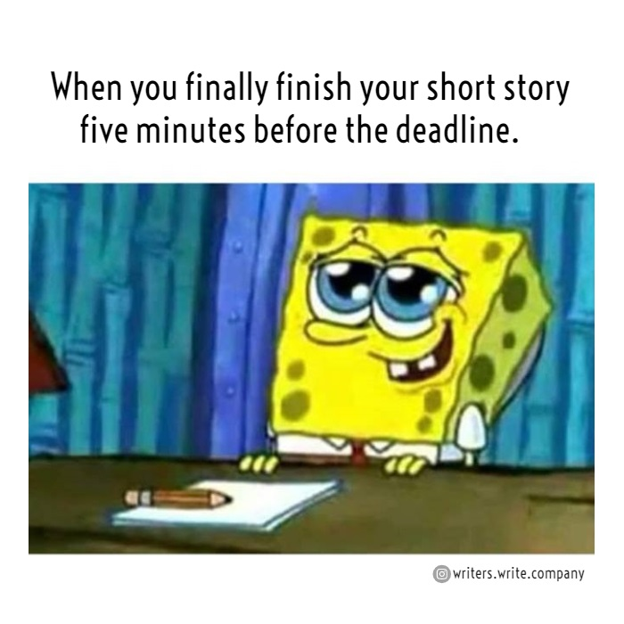 5 Minutes Before The Deadline