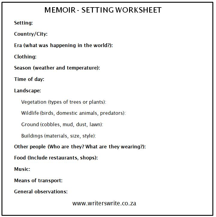 How To Create Perfect Settings In Your Memoir - Setting Worksheet