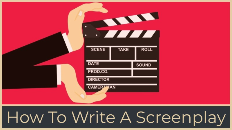The Script - How To Write A Screenplay