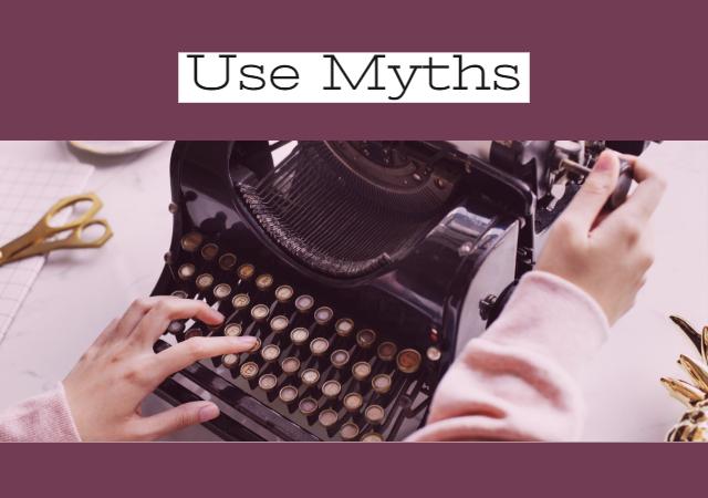 Plot Ideas - Myths
