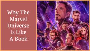 Tracer votre finale - Pourquoi l'univers Marvel est comme un livre