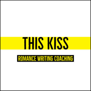 This Kiss – Romance Writing Coaching