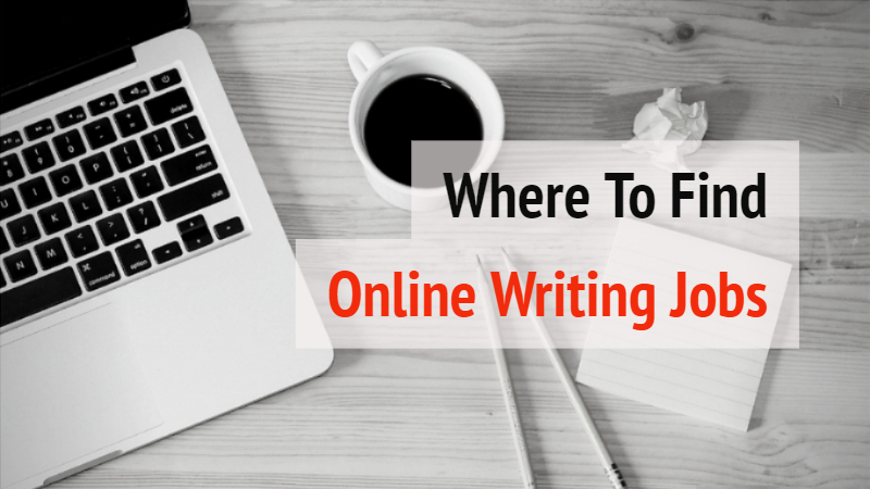 Where To Find Online Writing Jobs