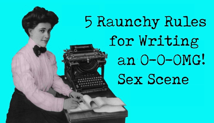5 Rules for Writing a Sex Scene