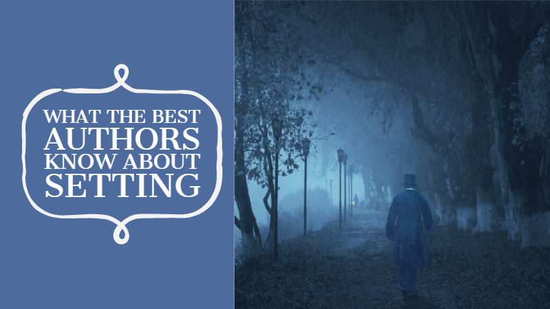 What J. K. Rowling & Other Bestselling Authors Know About Setting