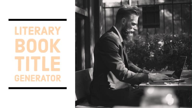 Literary Book Title Generator