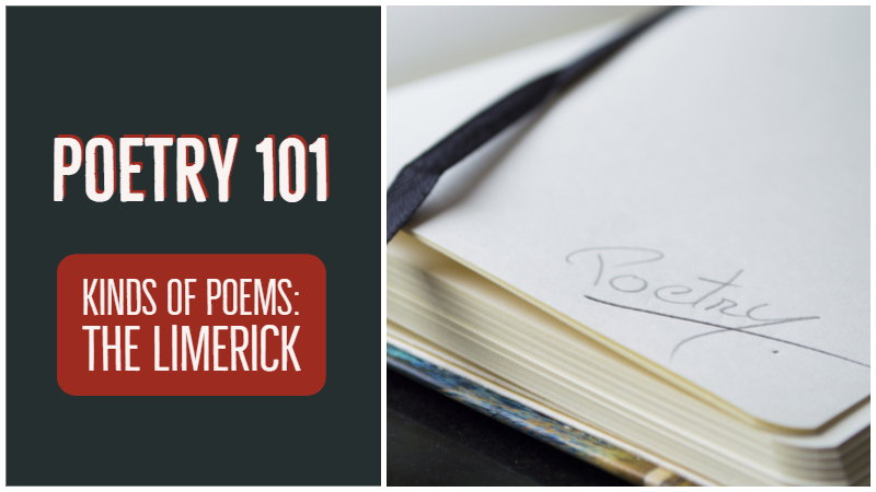 Poetry 101 - Kinds of Poems - The Limerick
