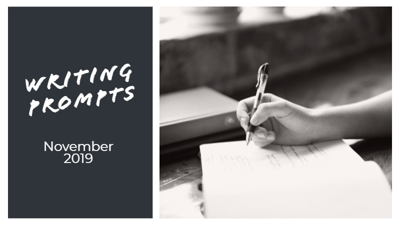 Writing Prompts For November 2019