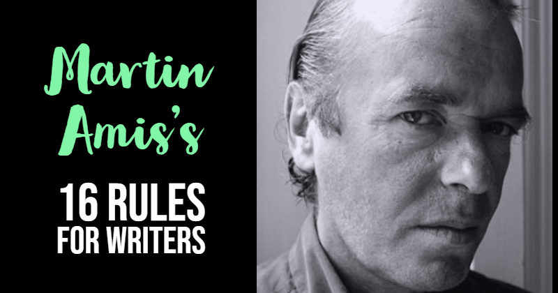 Martin Amis's 16 Rules For Writers