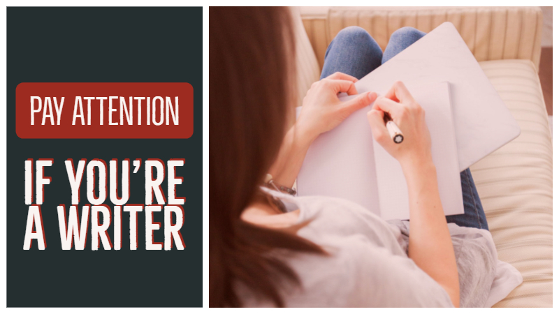 Why You Need To Pay Attention If You're A Writer
