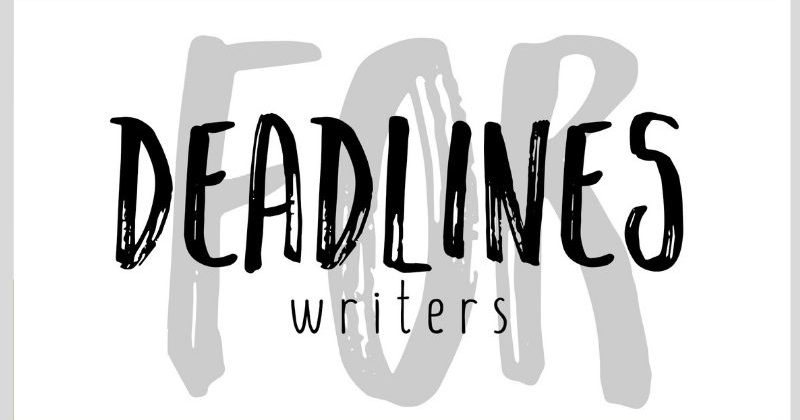 Deadlines For Writers