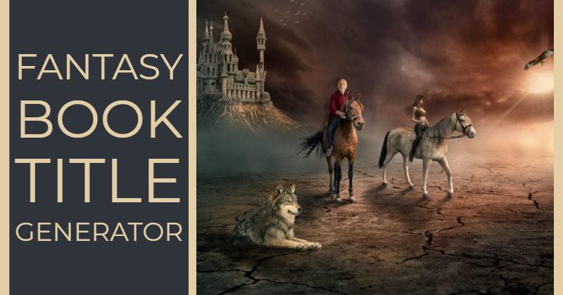 Fantasy-Book-Title-Generator