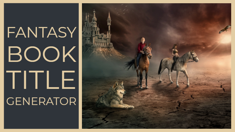 Fantasy Book Title Generator - Writers Write