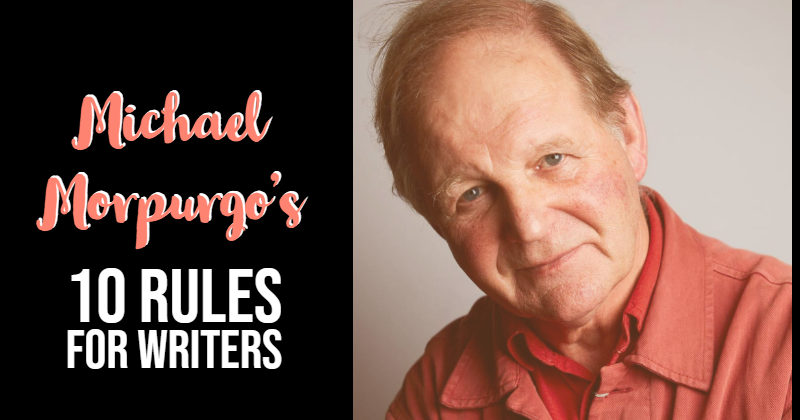 Michael Morpurgo's 10 Rules For Writers
