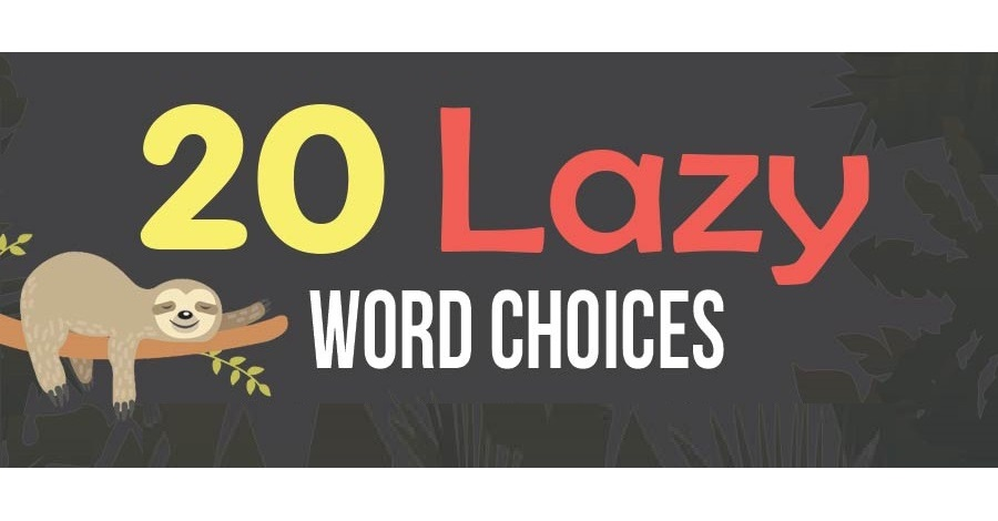 20 Lazy Word Choices Even Native English Speakers Make