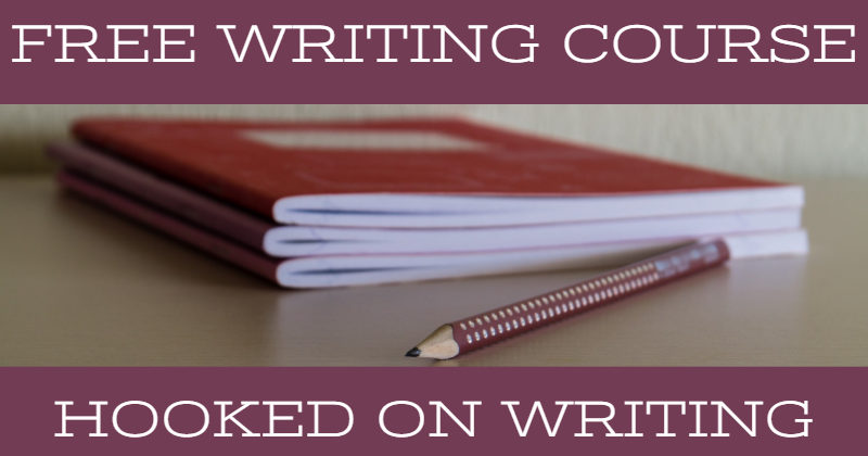 Free Writing Course – Hooked On Writing