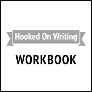 Hooked On Writing Workbook