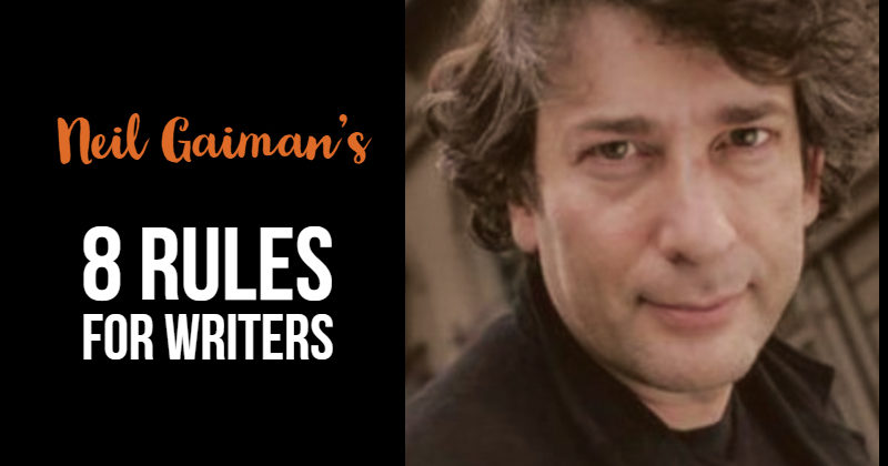 Neil Gaiman's 8 Rules For Writers