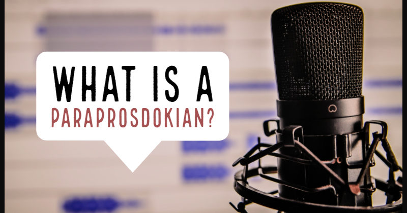 What Is A Paraprosdokian?