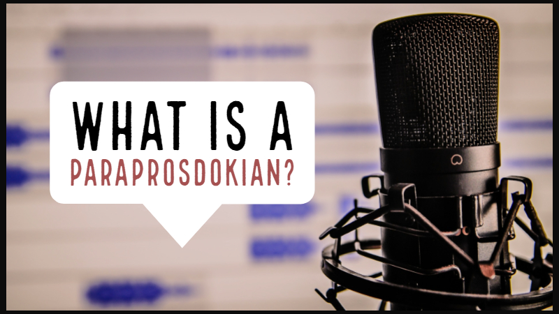 What Is A Paraprosdokian?
