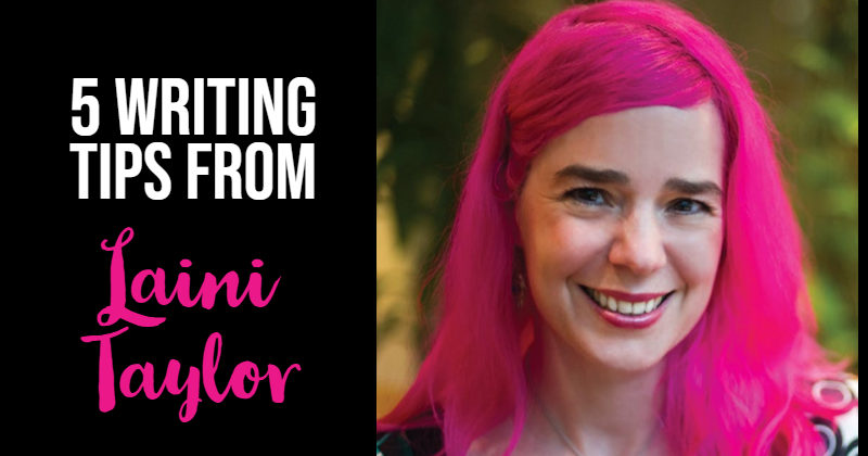 5 Really Useful Writing Tips from Laini Taylor