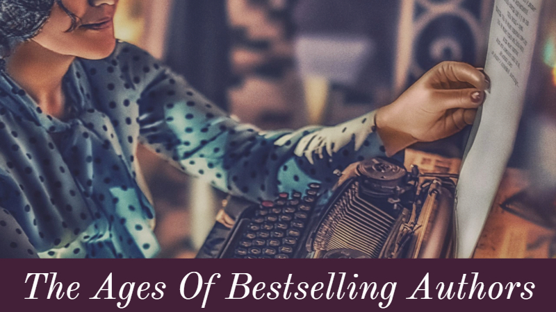The Ages Of Bestselling Authors