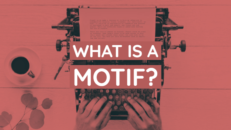 What Is A Motif In Fiction?