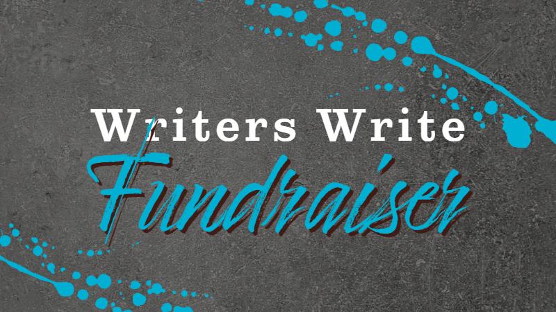 Writers Write Fundraiser