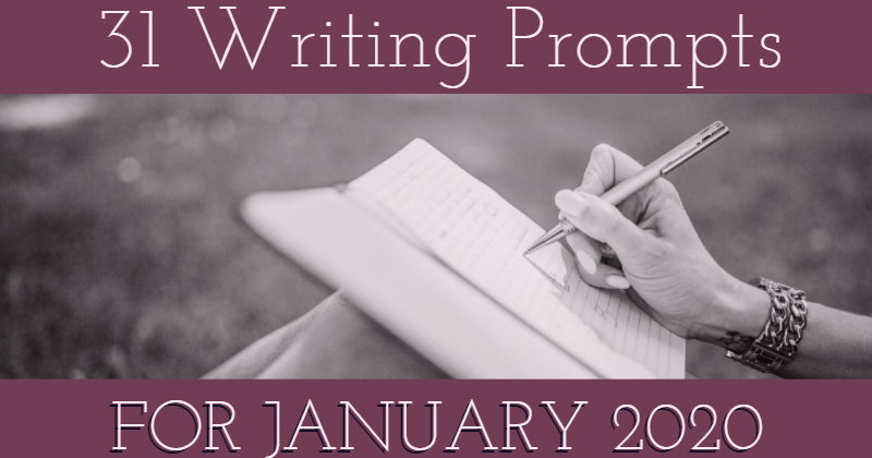 31 Writing Prompts For January 2020
