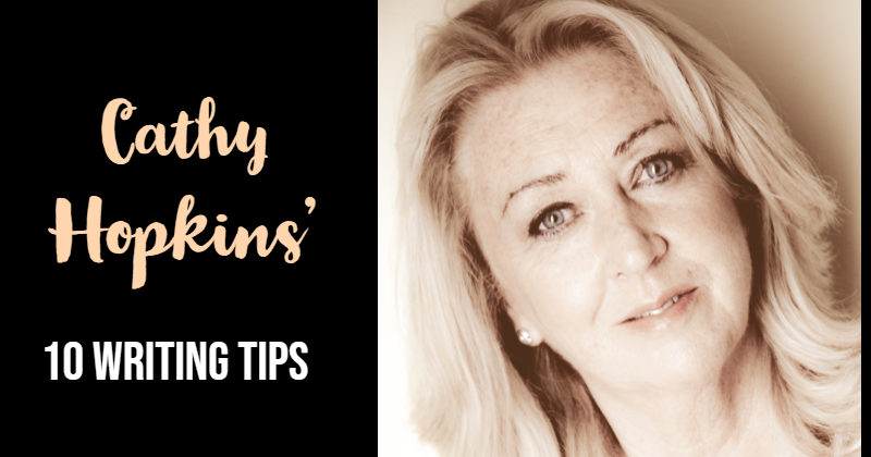 Cathy Hopkins Top 10 Writing Tips