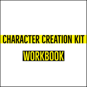 The Character Creation Kit - Workbook