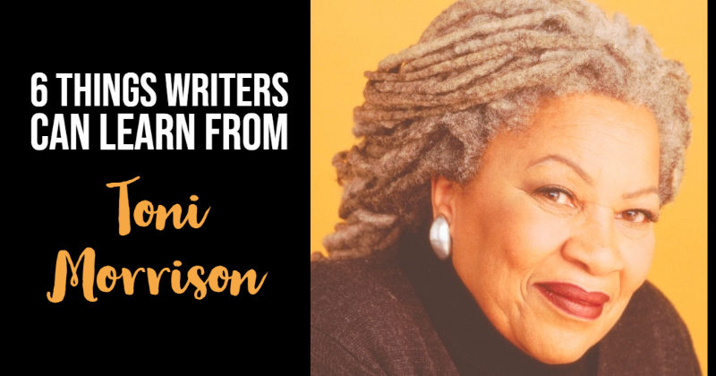 6 Things You Can Learn From Toni Morrison On Writing
