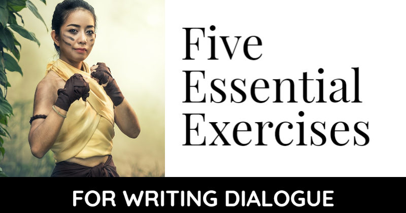 5 Essential Exercises For Writing Dialogue
