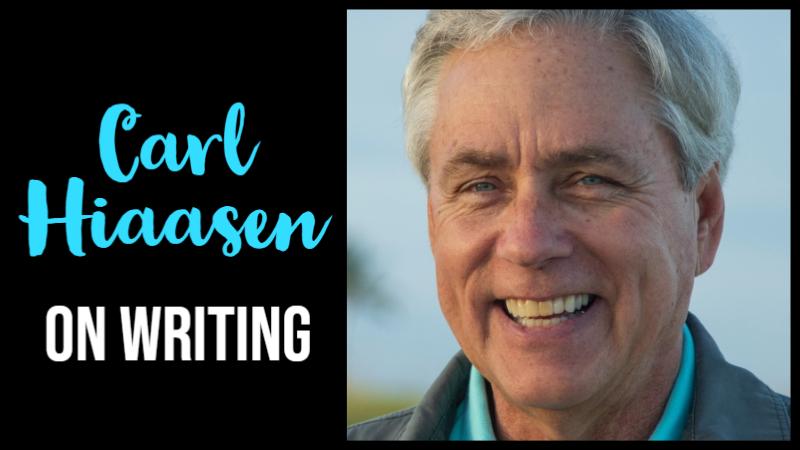 Carl Hiaasen On Writing