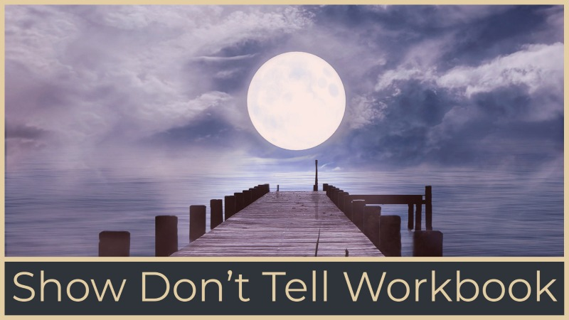 How To Show & Not Tell Workbook