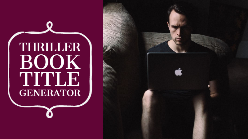 Thriller Book Title Generator