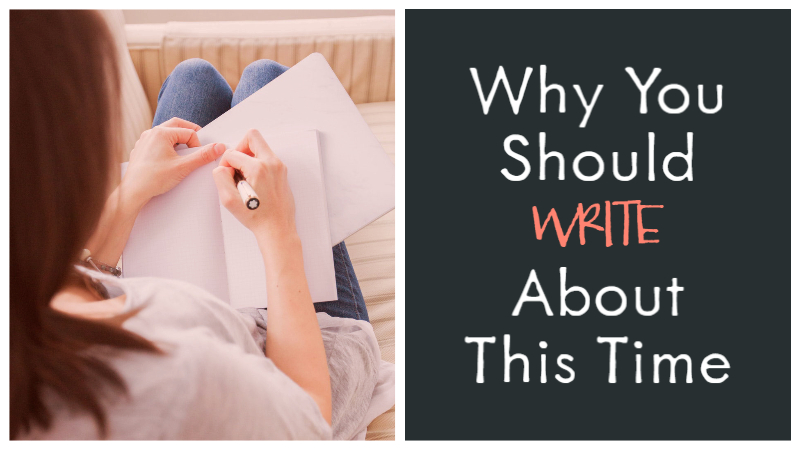 Why You Should Write About This Time