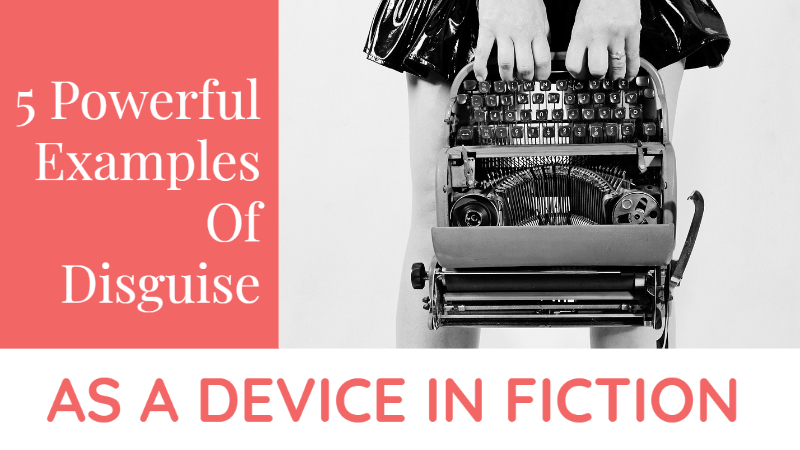 5 Powerful Examples of Disguise As A Device In Fiction