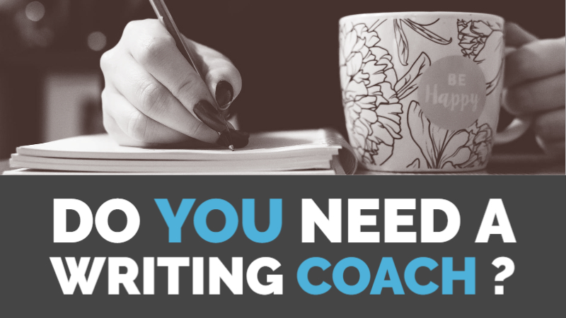 Do You Need A Writing Coach?
