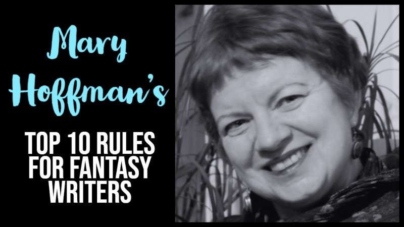 Mary Hoffman's Top 10 Rules For Fantasy Writers