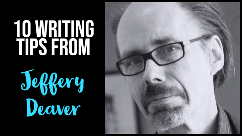 10 Writing Tips From Jeffery Deaver
