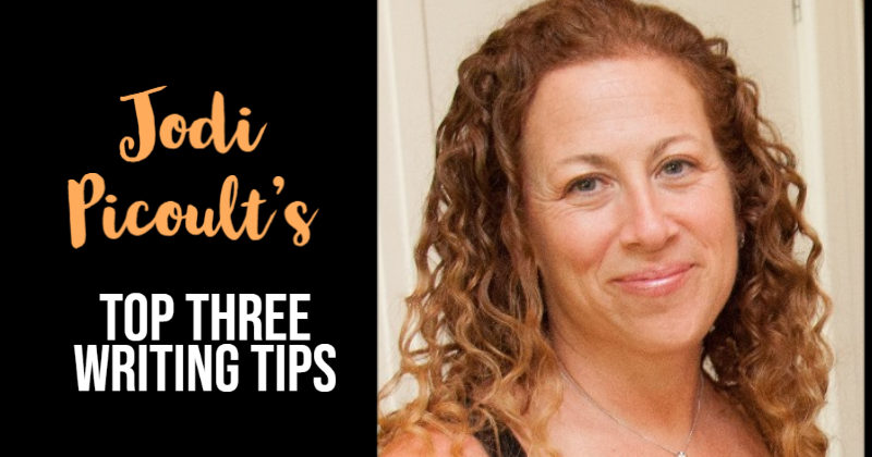 Jodi Picoult's Top 3 Writing Tips